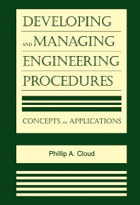 Developing and Managing Engineering Procedures - 1st Edition - ISBN: 9780815514480, 9780815516842
