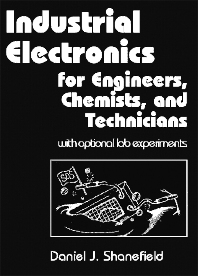 Cover image for Industrial Electronics for Engineers, Chemists, and Technicians