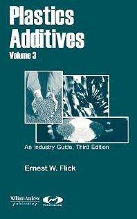 Plastics Additives, Volume 3 - 1st Edition - ISBN: 9780815514701, 9780815518648
