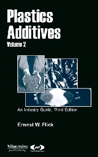 Plastics Additives, Volume 2, 1st Edition,Ernest W. Flick,ISBN9780815514725