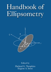 Handbook of Ellipsometry, 1st Edition,Harland Tompkins,Eugene A Irene,ISBN9780815514992