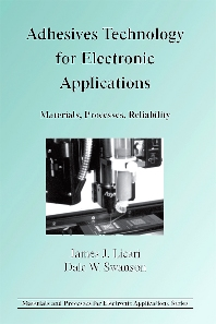Adhesives Technology for Electronic Applications - 1st Edition - ISBN: 9780815515135, 9780815516002
