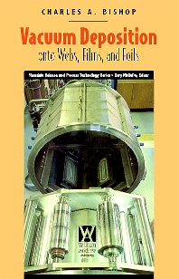 Vacuum Deposition onto Webs, Films, and Foils - 1st Edition - ISBN: 9780815515357, 9780815519478