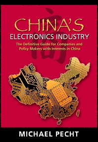 China's Electronics Industry, 1st Edition,Michael Pecht,ISBN9780815515364