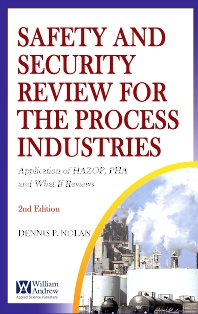 Safety and Security Review for the Process Industries - 2nd Edition - ISBN: 9780815515463, 9780815519638