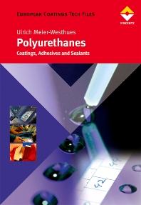 Polyurethanes, 1st Edition,Hans Ulrich Meier-Westhues,ISBN9780815515647