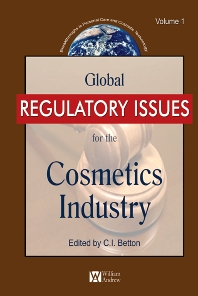 Global Regulatory Issues for the Cosmetics Industry, 1st Edition,C.E. Betton,ISBN9780815515678