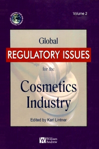 Global Regulatory Issues for the Cosmetics Industry - 1st Edition - ISBN: 9780815515692, 9780815519645