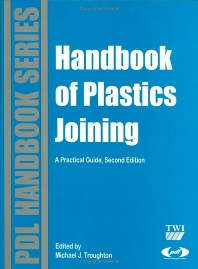 Handbook of Plastics Joining, 2nd Edition,Michael Troughton,ISBN9780815515814