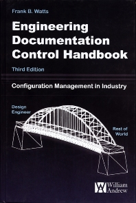 Engineering Documentation Control Handbook - 3rd Edition - ISBN: 9780815515951, 9780815519898