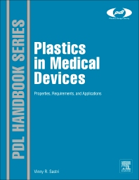 Plastics in Medical Devices - 1st Edition - ISBN: 9780815520276, 9780080951935