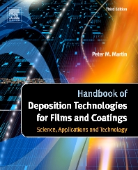 Handbook of Deposition Technologies for Films and Coatings, 3rd Edition,Peter M. Martin,ISBN9780815520313