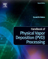 Handbook of Physical Vapor Deposition (PVD) Processing, 2nd Edition,Donald M. Mattox,ISBN9780815520375