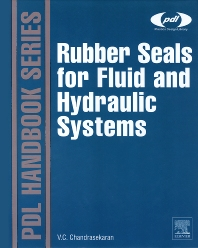 Rubber Seals for Fluid and Hydraulic Systems, 1st Edition,Chellappa Chandrasekaran,ISBN9780815520757