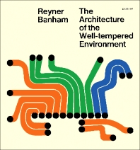 The Architecture of the Well-Tempered Environment - 1st Edition - ISBN: 9780851390741, 9781483141015