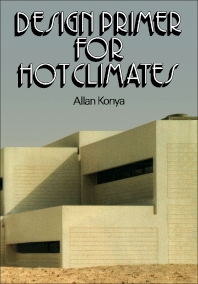 Design Primer for Hot Climates - 1st Edition - ISBN: 9780851391410, 9781483141084