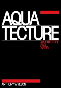 Aquatecture - 1st Edition - ISBN: 9780851397276, 9781483100036