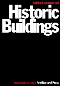 Cover image for Building Legislation and Historic Buildings