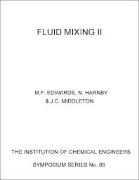 Fluid Mixing II - 1st Edition - ISBN: 9780852951712, 9781483136240