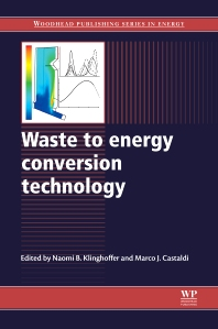 Waste to Energy Conversion Technology - 1st Edition - ISBN: 9780857090119, 9780857096364