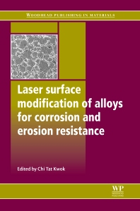 Cover image for Laser Surface Modification of Alloys for Corrosion and Erosion Resistance