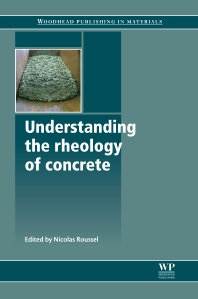 Understanding the Rheology of Concrete - 1st Edition - ISBN: 9780857090287, 9780857095282