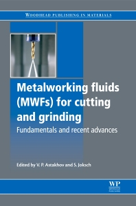 Metalworking Fluids (MWFs) for Cutting and Grinding - 1st Edition - ISBN: 9780857090614, 9780857095305