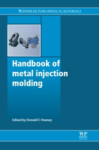Cover image for Handbook of Metal Injection Molding