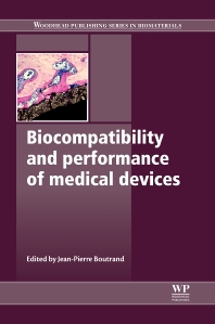 Cover image for Biocompatibility and Performance of Medical Devices