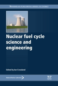 Cover image for Nuclear Fuel Cycle Science and Engineering