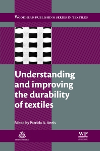 Cover image for Understanding and Improving the Durability of Textiles