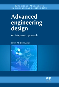 Advanced Engineering Design - 1st Edition - ISBN: 9780081016633, 9780857095046