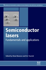 Semiconductor Lasers, 1st Edition,A Baranov,E Tournie,ISBN9780857091215