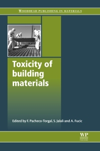Toxicity of Building Materials - 1st Edition - ISBN: 9780857091222, 9780857096357