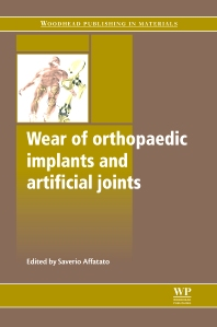 Cover image for Wear of Orthopaedic Implants and Artificial Joints
