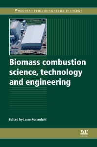 Biomass Combustion Science, Technology and Engineering, 1st Edition,L Rosendahl,ISBN9780857091314