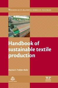 Cover image for Handbook of Sustainable Textile Production