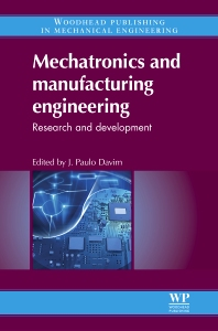 Mechatronics and Manufacturing Engineering - 1st Edition - ISBN: 9780857091505, 9780857095893