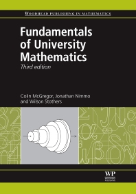 Fundamentals of University Mathematics - 3rd Edition - ISBN: 9780857092236, 9780857092243