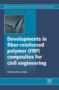 Cover image for Developments in Fiber-Reinforced Polymer (FRP) Composites for Civil Engineering