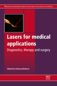 Lasers for Medical Applications, 1st Edition,H Jelinkova,ISBN9780857092373