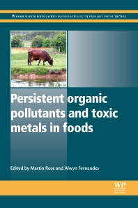 Cover image for Persistent Organic Pollutants and Toxic Metals in Foods