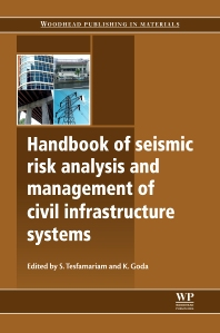 Cover image for Handbook of Seismic Risk Analysis and Management of Civil Infrastructure Systems