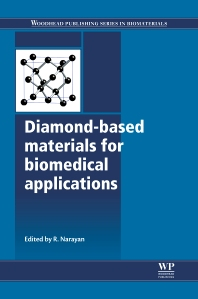 Diamond-Based Materials for Biomedical Applications, 1st Edition,Roger Narayan,ISBN9780857093400