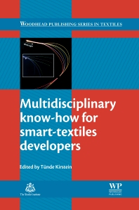 Multidisciplinary Know-How for Smart-Textiles Developers - 1st Edition - ISBN: 9780857093424, 9780857093530