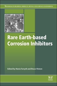 Rare Earth-Based Corrosion Inhibitors - 1st Edition - ISBN: 9780857093479, 9780857093585
