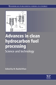 Advances in Clean Hydrocarbon Fuel Processing, 1st Edition,M. Rashid Khan,ISBN9780857093783