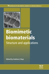 Biomimetic Biomaterials - 1st Edition - ISBN: 9780857094162, 9780857098887