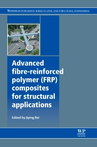 Cover image for Advanced Fibre-Reinforced Polymer (FRP) Composites for Structural Applications