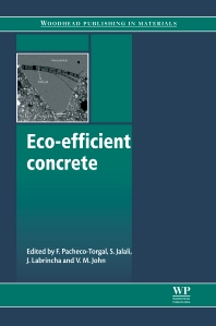 Eco-Efficient Concrete - 1st Edition - ISBN: 9780857094247, 9780857098993